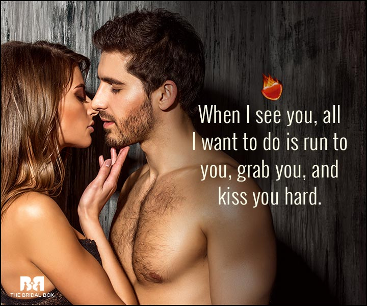 Sexy Love Quotes - When I See You