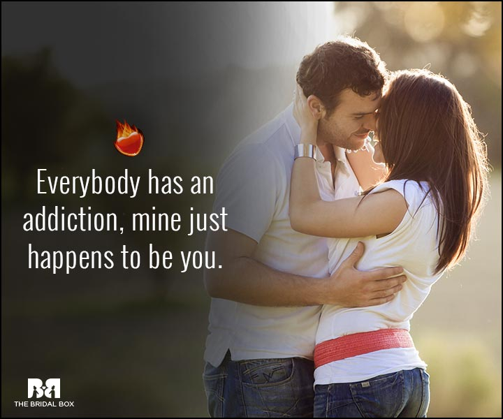 Sexy Love Quotes - Addiction