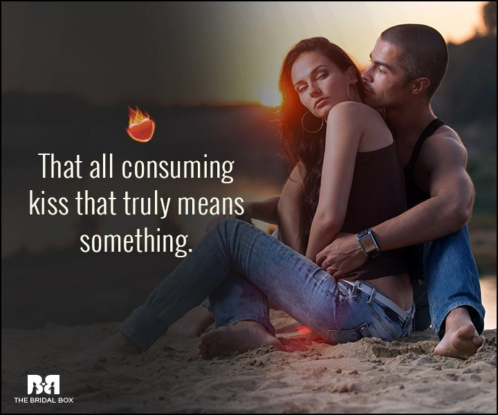Sexy Love Quotes - The All Consuming Kisseract