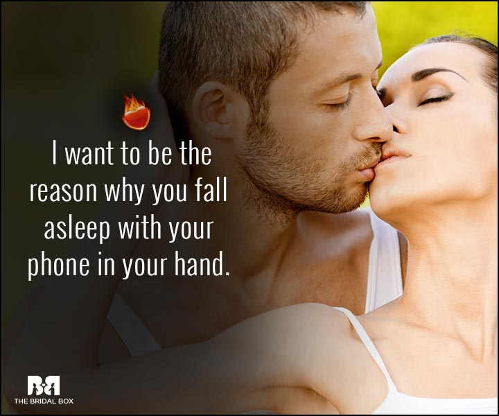 Sexy Love Quotes - I Want To Be The Reason