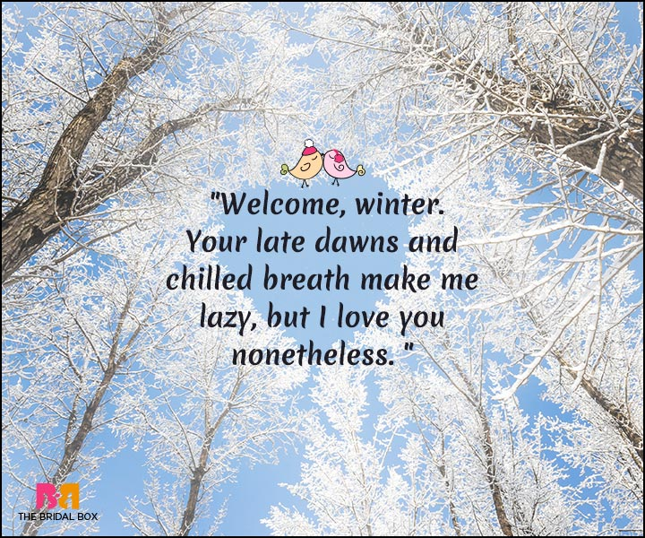 Winter Love Quotes - Welcome Winter!