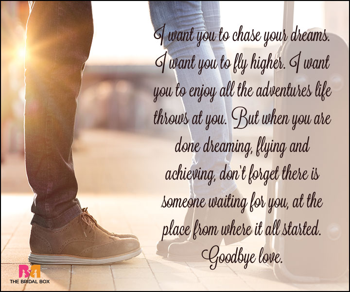 Goodbye Love Quotes - Chase Your Dreams