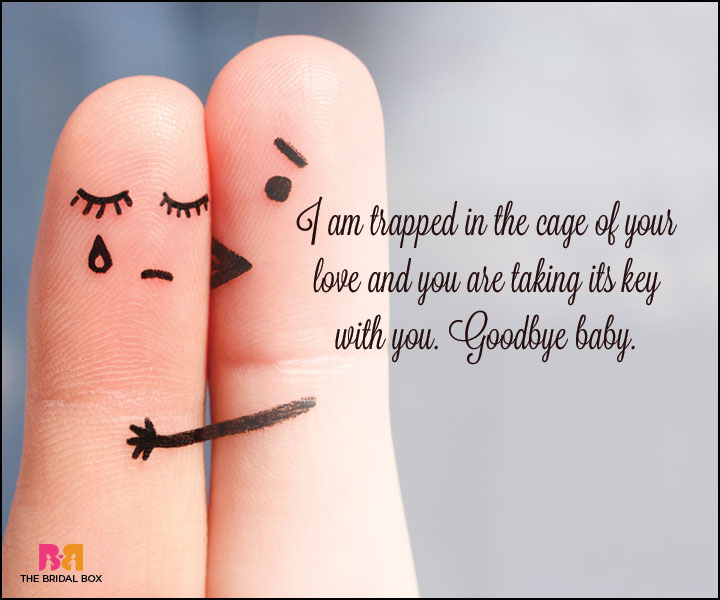 Goodbye Love Quotes - The Cage Of Love