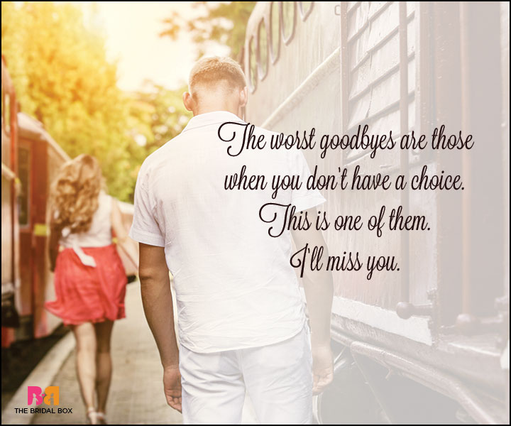 Goodbye Love Quotes - The Worst Goodbyes