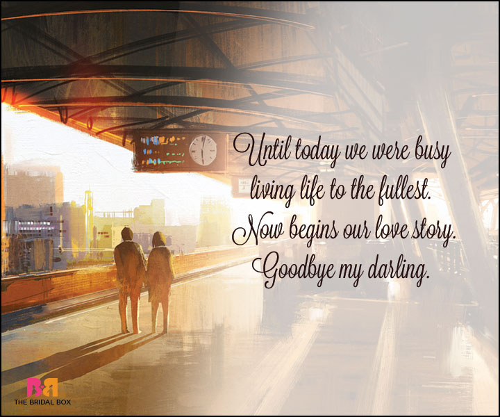 Goodbye Love Quotes - Now It Begins