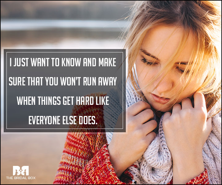 Hard Love Quotes - Everyone Else Does