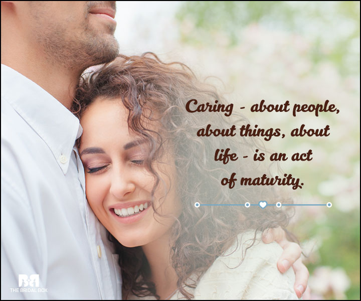 Love And Care Quotes - Maturity