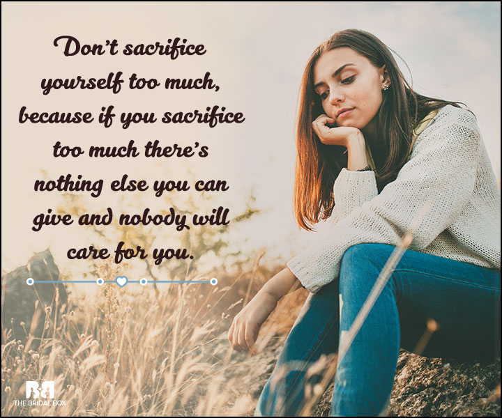 Love And Care Quotes - Don't Sacrifice