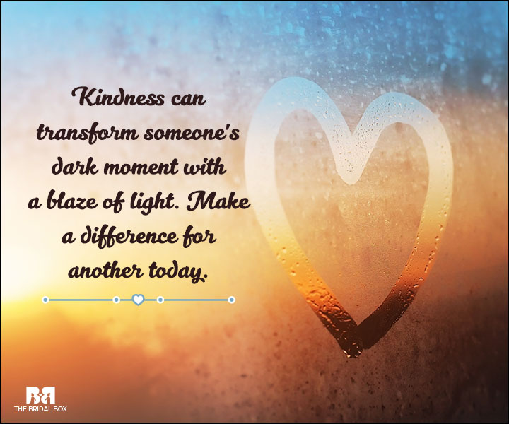 Love And Care Quotes - Kindness Transforms