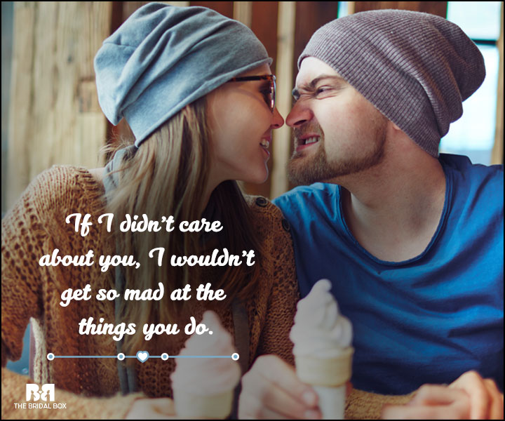 Love And Care Quotes - If I Didn't Care