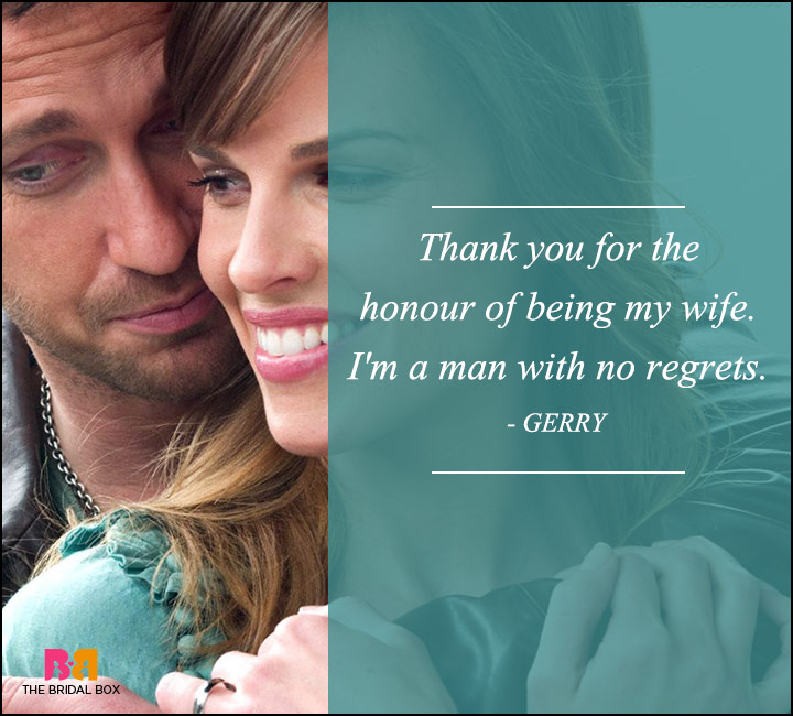 P.S. I Love You Quotes - A Man With No Regrets