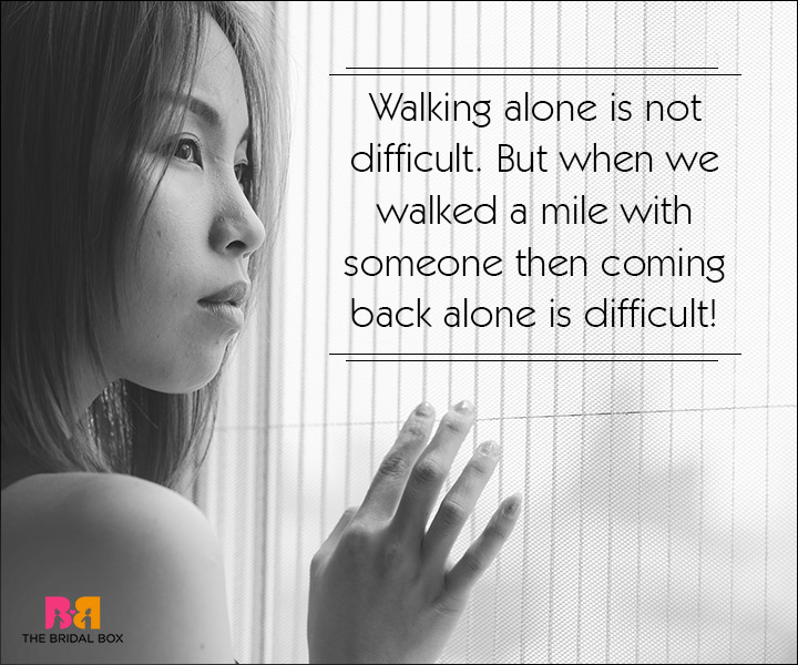 Sad Love SMS Messages - Walking Alone Is Difficult