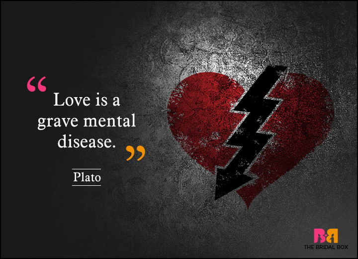 Anti Love Quotes - Plato