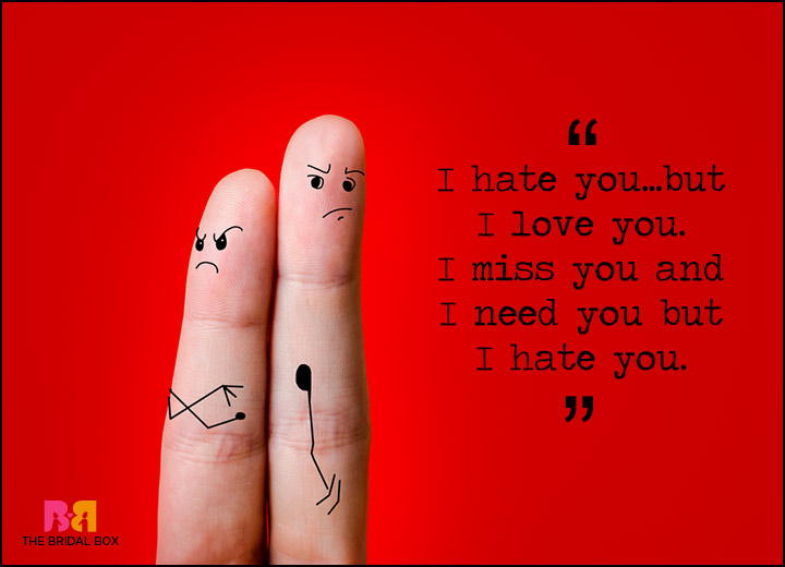 Quotes About Love And Hate: I Hate You But I Love You Quotes: 15 Of The Best