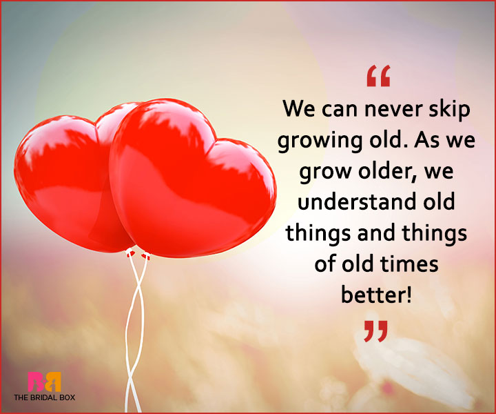 Quotes On Patience In Love - Growing Old