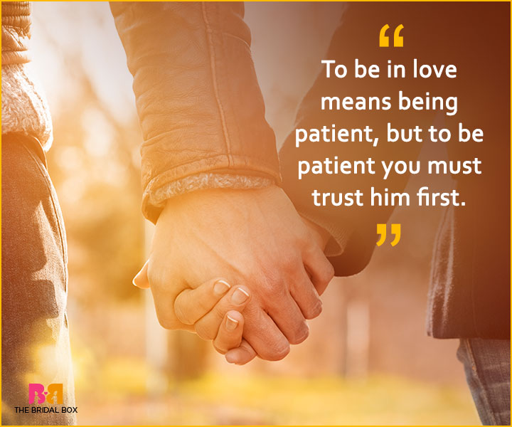 Quotes On Patience In Love - To Be In Love