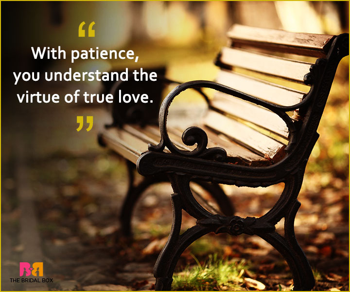 Quotes On Patience In Love - Virtue
