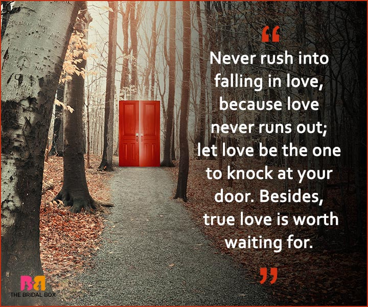Quotes On Patience In Love - Never Rush