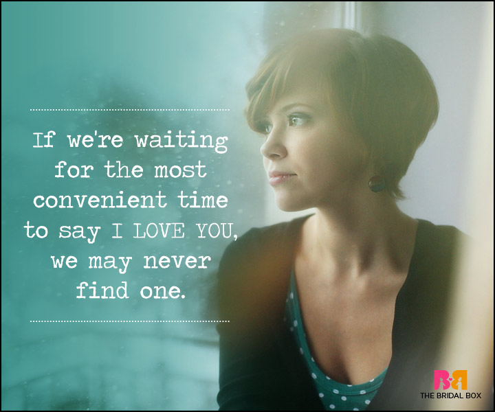 Waiting For Love Quotes - We're Waiting