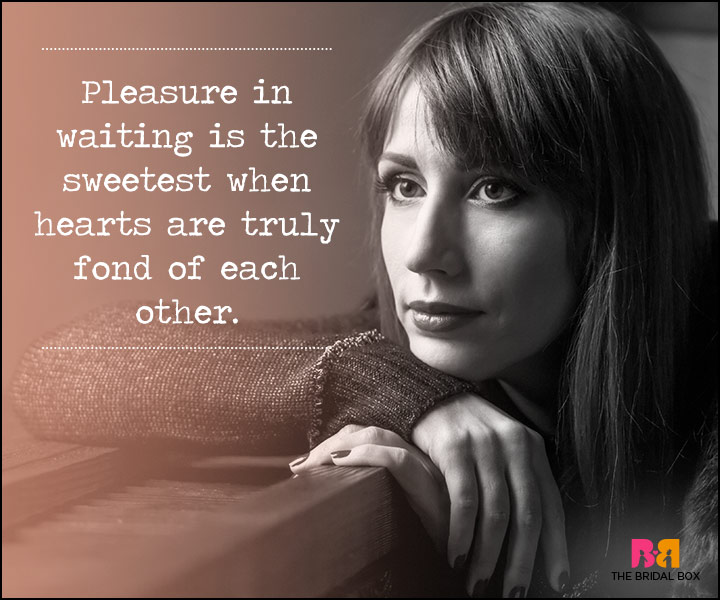 Waiting For Love Quotes - Pleasure In Waiting